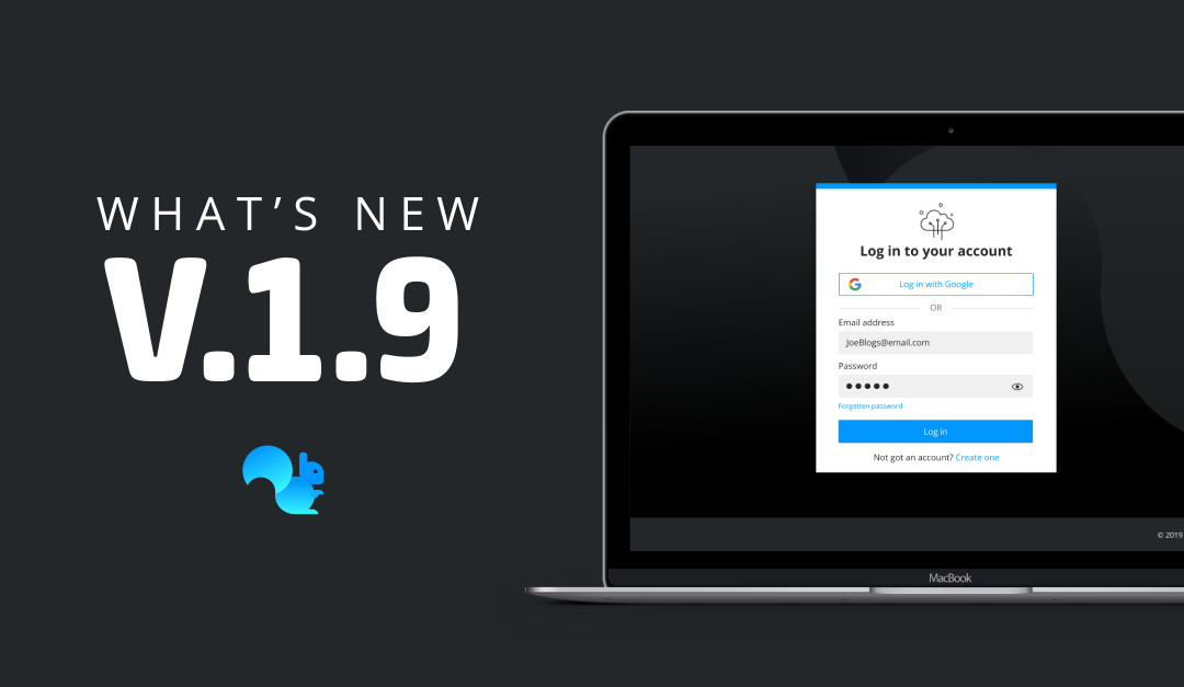 What's new in Squirrel v1.9